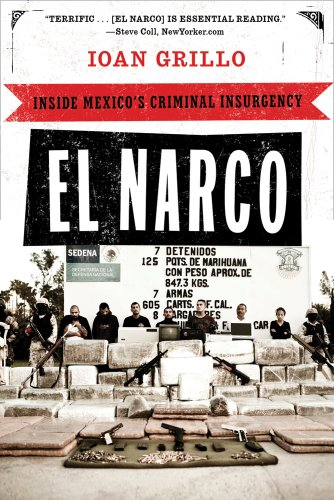 Narco Inside Mexico's Criminal Insurgency N/A edition cover