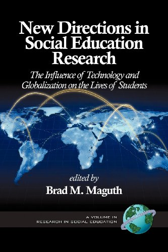 New Directions in Social Education Research: The Influence of Technology and Globalization on the Lives of Students  2012 edition cover