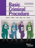 Basic Criminal Procedure Cases, Comments and Questions 14th 2015 edition cover