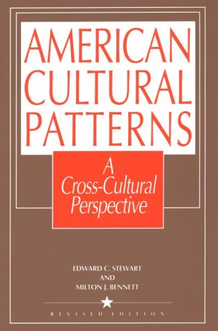 American Cultural Patterns A Cross-Cultural Perspective 2nd 1991 (Revised) edition cover