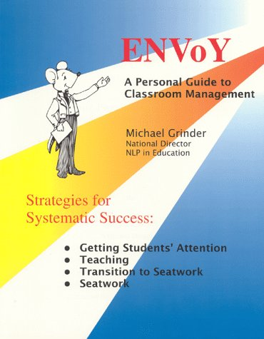 Envoy, Your Personal Guide to Classroom Management 1st 1993 edition cover