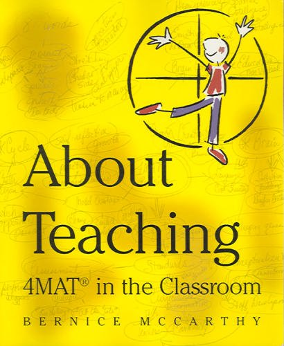 About Teaching 4MAT in the Classroom 1st 2000 edition cover