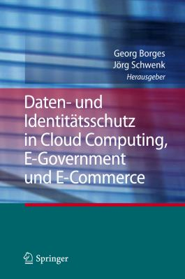 Daten- Und Identitatsschutz in Cloud Computing, E-government Und E-commerce:   2012 edition cover