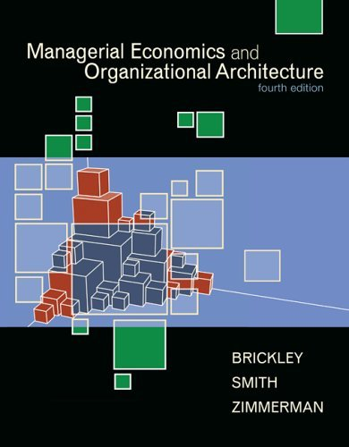 Managerial Economics and Organizational Architecture  4th 2007 (Revised) 9780073523019 Front Cover