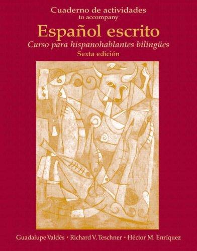 Espanol Escrito Cuaderno de Actividades (Workbook) 6th 2008 (Student Manual, Study Guide, etc.) edition cover