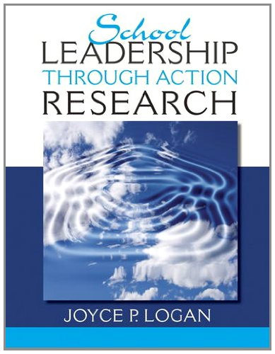 School Leadership Through Action Research   2014 9780132486019 Front Cover