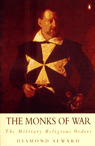 Monks of War The Military Religious Orders 2nd 1995 edition cover