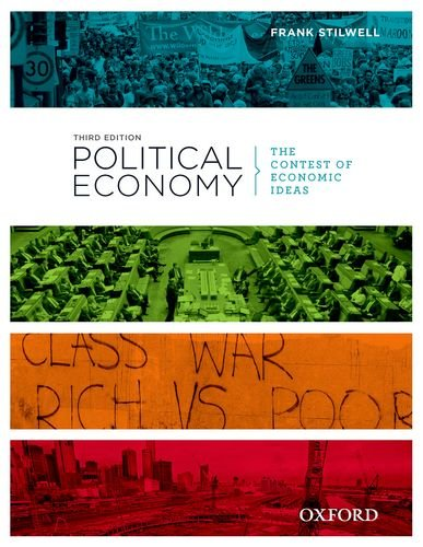 Political Economy The Contest of Economic Ideas 3rd 2012 (Revised) edition cover