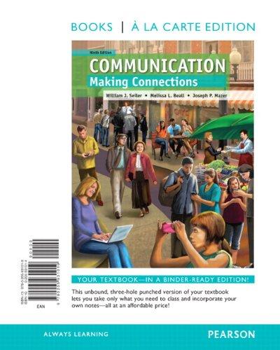 Communication: Making Connections, Books a La Carte  2013 edition cover