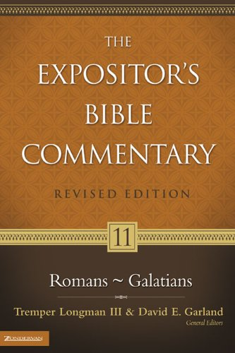 Expositor's Bible Commentary Romans-Galatians  2006 (Revised) 9780310235019 Front Cover