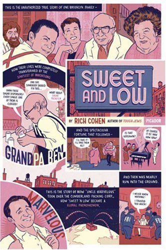 Sweet and Low A Family Story N/A edition cover