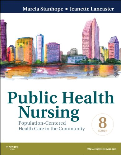 Public Health Nursing Population-Centered Health Care in the Community 8th 2012 9780323080019 Front Cover