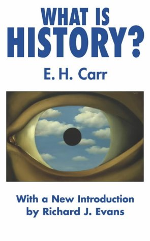 WHAT IS HISTORY?:INTRO.BY EVAN 1st edition cover
