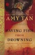 Saving Fish from Drowning  N/A edition cover