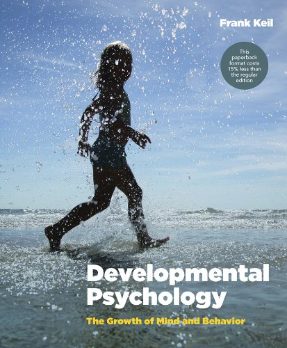Developmental Psychology The Growth of Mind and Behavior  2014 edition cover