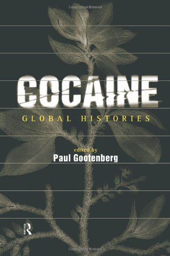 Cocaine Global Histories  2002 edition cover