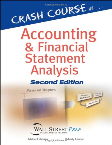 Crash Course in Accounting and Financial Statement Analysis  2nd 2007 (Revised) edition cover