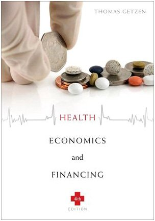 Health Economics and Financing  4th 2010 edition cover