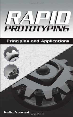 Rapid Prototyping Principles and Applications  2006 edition cover