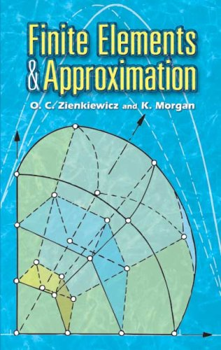 Finite Elements and Approximation   2006 edition cover