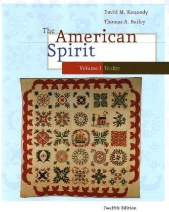 American Spirit United States History as Seen by Contemporaries 12th 2010 edition cover