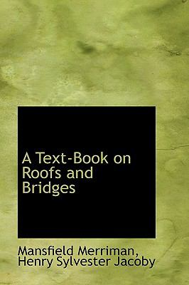 A Text-book on Roofs and Bridges:   2008 edition cover