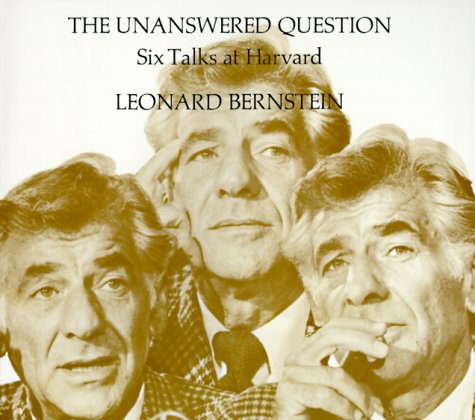 Unanswered Question Six Talks at Harvard  1976 edition cover