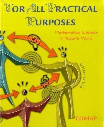 For All Practical Purposes Mathematical Literacy in Today's World 7th 2006 edition cover
