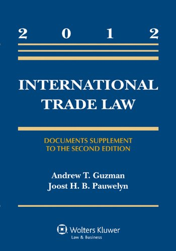 International Trade Law: Documents Supplement to the Second Edition  2012 9780735508019 Front Cover