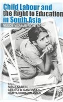 Child Labour and the Right to Education in South Asia Needs Versus Rights?  2003 9780761996019 Front Cover
