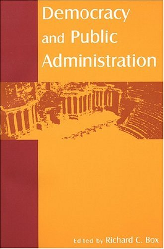 Democracy and Public Administration   2007 edition cover