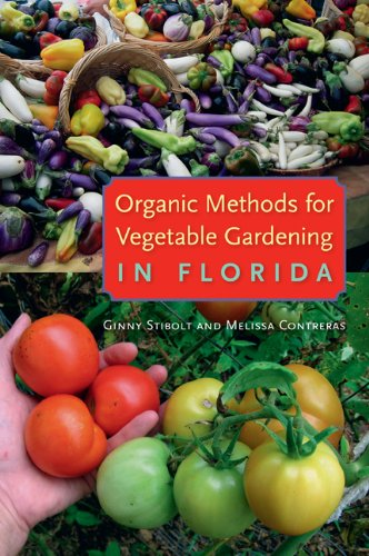 Organic Methods for Vegetable Gardening in Florida   2013 edition cover