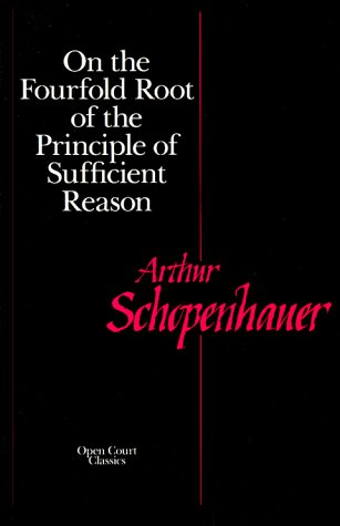 On the Fourfold Root of the Principle of Sufficient Reason  N/A 9780875482019 Front Cover
