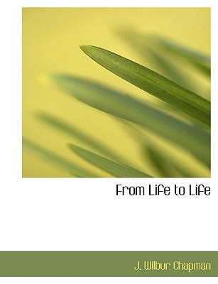 From Life to Life  N/A 9781115006019 Front Cover