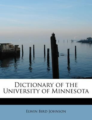 Dictionary of the University of Minnesot N/A 9781115684019 Front Cover