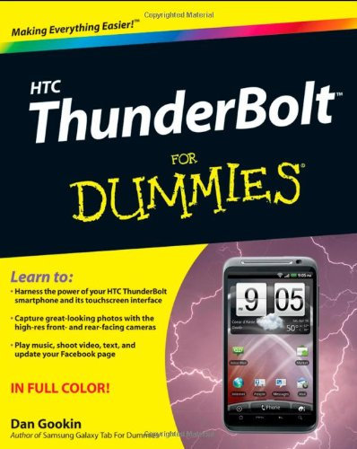 HTC ThunderBolt for Dummies   2011 9781118076019 Front Cover