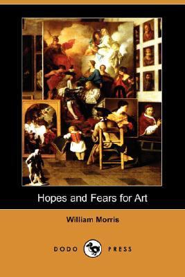 Hopes and Fears for Art  N/A 9781406546019 Front Cover