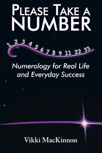 Please Take a Number: Numerology for Real Life and Everyday Success  2012 edition cover