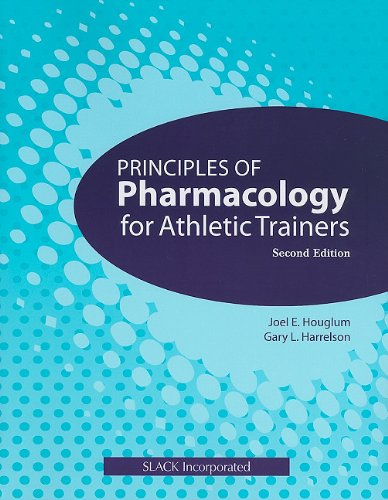Principles of Pharmacology for Athletic Trainers  2nd 2011 edition cover