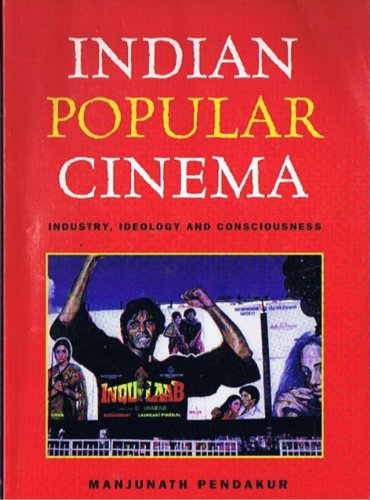 Indian Popular Cinema: Industry, Ideology, and Consciousness  2003 edition cover