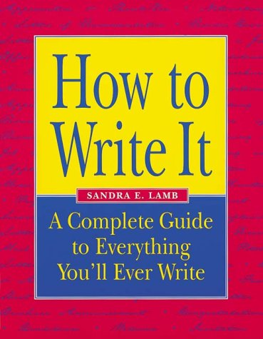 How to Write It A Complete Guide to Everything You'll Ever Write  1999 edition cover