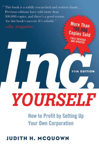 Inc. Yourself, 11th Edition How to Profit by Setting up Your Own Corporation 11th 2014 edition cover