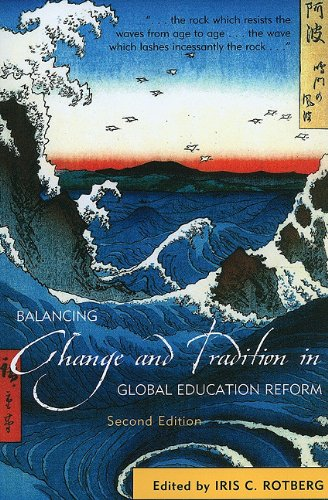Balancing Change and Tradition in Global Education Reform  2nd 2010 edition cover