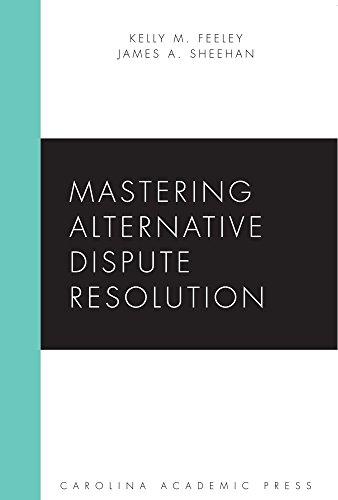 Mastering Alternative Dispute Resolution:   2015 edition cover