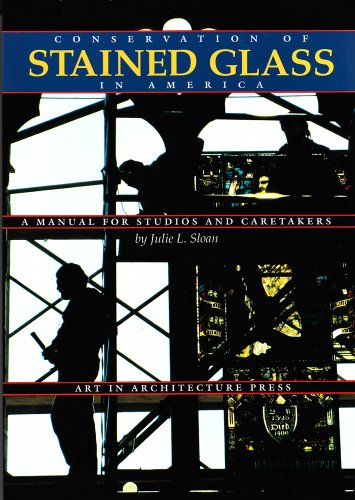 Conservation of Stained Glass in America A Manual for Studios and Caretakers  1995 edition cover