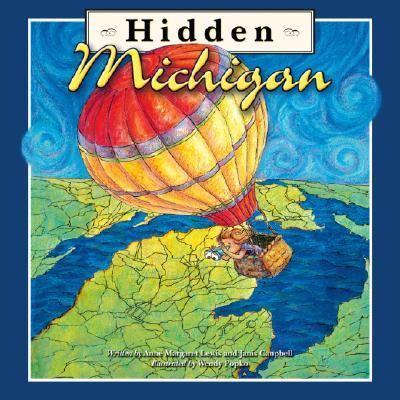 Hidden Michigan   2006 9781934133019 Front Cover