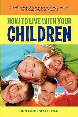 How to Live with Your Children  N/A 9781935235019 Front Cover