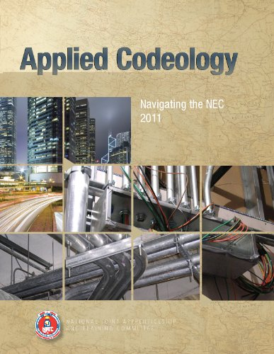 Applied Codeology : Navigating the NEC� 2011  3rd 2012 (Revised) 9781935941019 Front Cover