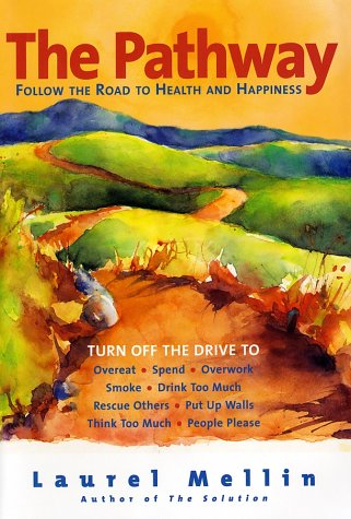 Pathway Follow the Road to Health and Happiness  2003 9780060514020 Front Cover