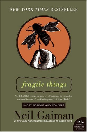 Fragile Things Short Fictions and Wonders  2007 edition cover
